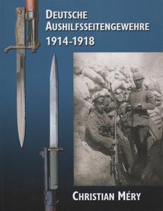 DEUTSCHE AUSHILFSSEITENGEWEHRE 1914–1918