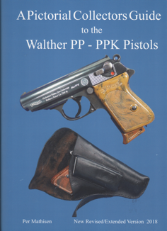 COLLECTORS GUIDE TO THE WALTHER PP-PPK PISTOLS