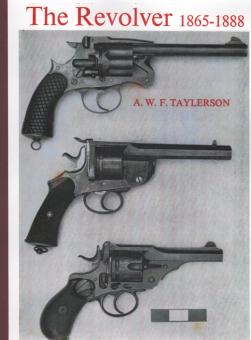 THE REVOLVER 1865-1888