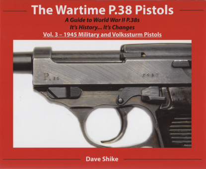 THE WARTIME P.38 PISTOLS Vol.3