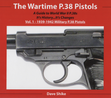 THE WARTIME P.38 PISTOLS Vol.1