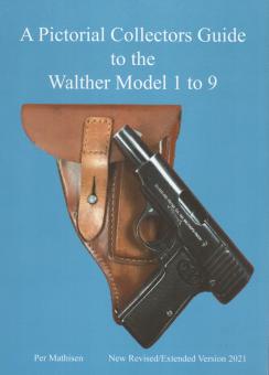 WALTHER MODEL 1 TO 9 Neue Ausgabe!