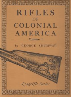 RIFLES OF COLONIAL AMERICA VOL. 1+2